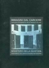 LIVRE PHOTOS PRISONS EN ITALIEN/ IMMAGINI DAL CARECERE. 1994.