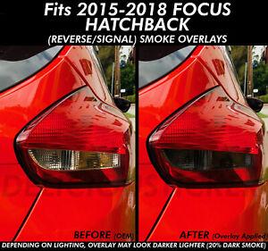 2015-2018 FOCUS SMOKE Tail Light Rear Overlays Vinyl Tint HATCHBACK PreCut ST RS