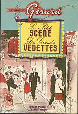 CHEZ GERARD THIBAULT PETITE SCENE GRANDES VEDETTES 1938-1978