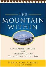 The Mountain Within:  Leadership Lessons and Inspiration for Your Clim-ExLibrary