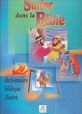 surfer dans la bible - dictionnaire biblique illustré