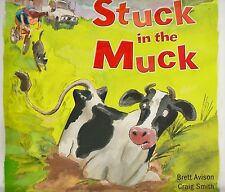 Stuck in the Muck BRAND NEW BOOK by Brett Avison & Craig Smith  (Paperback 2011)