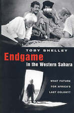 Very Good, Endgame in the Western Sahara: What Future for Africa's Last Colony?,