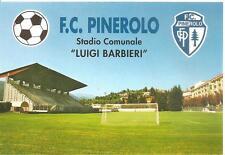 "PINEROLO ( TORINO ) - F.C. PINEROLO CALCIO - STADIO COMUNALE ""LUIGI BARBIERI"""