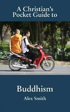 Christian Pocket Guide to Buddhism by Alex G. Smith (2009, Paperback)