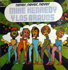 """7"""" MIKE KENNEDY Y LOS BRAVOS NEVER NEVER PS ITALY '77 HEY MAMA ( I'M DRINKING )"""