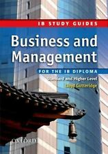 Business and Management for the IB Diploma: Study Guide (International