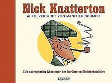 Nick Knatterton von Manfred Schmidt (2007, Gebundene Ausgabe)