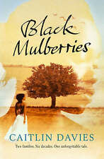Davies, Caitlin, Black Mulberries, Very Good Book