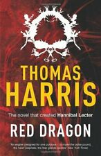 Red Dragon: (Hannibal Lecter) By Thomas Harris. 9780099532934