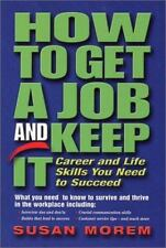 NEW - How to Get a Job and Keep It (Occupational Outlook Handbook Series)