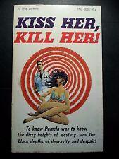 Kiss Her Kill Her: Stevens Triumph News 1967 Sleaze/GGA/Fiction/Adult/Pulp E-81