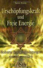 Urschöpfungskraft und Freie Energie: Heilsame Energiesch... | Buch | Zustand gut