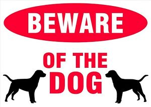 BEWARE OF THE DOG Sign for wall, windows, gates etc...