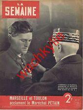 La semaine n°22 du 12/12/1940 Pétain Marseille Toulon Mermoz pont Tacona