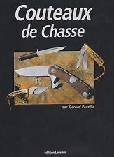 Gérard Pacella / couteaux de chasse (dédicacé par l'auteur)