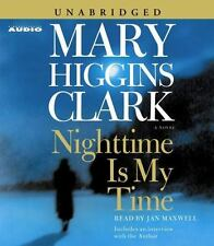 Nighttime Is My Time by Mary Higgins Clark (2004, CD, Unabridged).