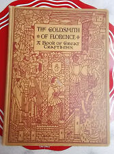 The Goldsmith Of Florence A Book Of Great Craftsmen 1929 Illustrated