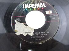 """RICKY NELSON My Bucket's Got A Hole In It / Believe What You Say   7"""" Record 45"""