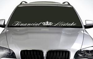 90cm Financial Mistake ANY COLOUR Windscreen Sticker JDM Sport Car Vinyl Decal