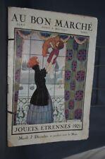 NB CATALOGUE AU BON MARCHE JOUETS ETRENES 1921 GRANDS MAGASINS