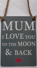 Mum Love you to the Moon and Back Metal Sign Plaque Family Gift Present Mother