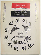 Vintage Sixties Rotary Telephone Sticker Charles T Cole Funeral Home Crime Alert