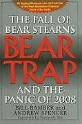 Bear-Trap: The Fall of Bear Stearns and the Panic