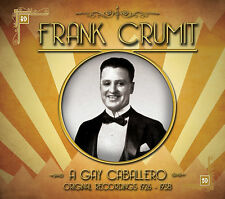 CD FRANK CRUMIT A GAY CABALLERO 1926 - 1938 THE GIRL FRIEND BRIDE'S LAMENT PRUNE