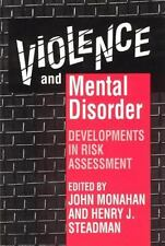Violence and Mental Disorder: Developments in Risk Assessment (The John D. and