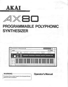 Akai AX80 Synthesizer Owners Instruction Manual