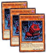 Set 3x DESTINOCANE OCTHROS CROS-IT036 Comune in Italiano YUGIOH