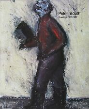 PETER BOOTH DRAWINGS CATALOGUE 1977-1987 AS NEW 1989