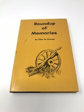 Roundup of Memories First Edition Edition signed by Olan M. George