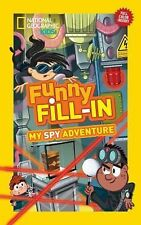Nat Geo Funny Fill-Ins: My Spy Adventure by Lindsay Anderson (2013, Paperback)