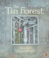 Tin Forest, Paperback by Ward, Helen; Anderson, Wayne (ILT), Like New Used, F...