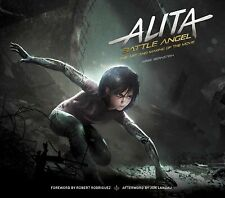 Alita - Battle Angel : The Art and Making of the Movie, Hardcover by Bernstei.