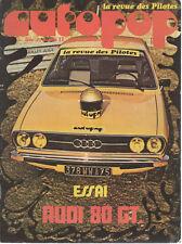 AUTOPOP 33 1974 ESSAI AUDI 80 GT COUPE AGACI RONDE CEVENOLE ABRESCHVILLER