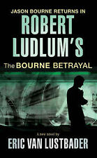 Robert Ludlum's The Bourne Betrayal, Book. New (Paperback)