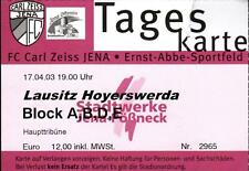 TICKET OL 2002/2003 FC Carl Zeiss Jena-Lausitz Hoyerswerda, 17.04.2003