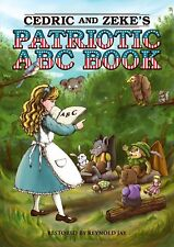 Cedric and Zeke's Patrotic ABC Signed Reynold Jay book The Wurtherington Diary