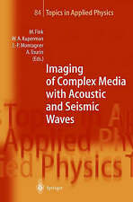 Imaging of Complex Media with Acoustic and Seismic Waves (Topics in Applied Phys