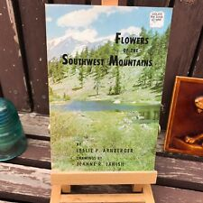 1974 FLOWERS OF THE SOUTHWEST MOUNTAINS Leslie Arnberger Drawings Jeanne Janish