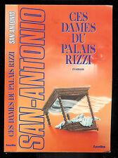 San-Antonio : Ces dames du Palais Rizzi - Fleuve Noir - 1994