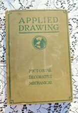 ANTIQUE 1916 BOOK APPLIED DRAWING ILLUSTRATED