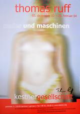 Thomas Ruff Nudes und Maschinen Ausstellungsplakat handsigniert 84,1x59,4cm