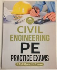 Civil Engineering PE Practice Exams : 2 Full Breadth Exams by Civil Practice...