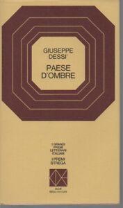 Premio Strega 1972 - Paese d'ombre - Giuseppe Dessì - CDE