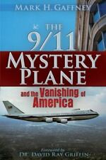*NEW* FIRST EDITION   The 9/11 Mystery Plane : And the Vanishing of America
