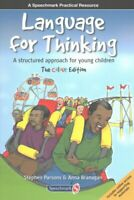 Language for Thinking A structured approach for young children:... 9781909301931
